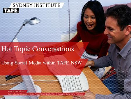 Hot Topic Conversations Using Social Media within TAFE NSW.