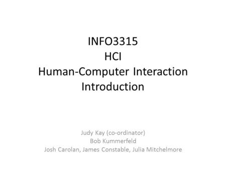 INFO3315 HCI Human-Computer Interaction Introduction
