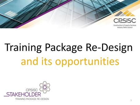 1 Training Package Re-Design and its opportunities.