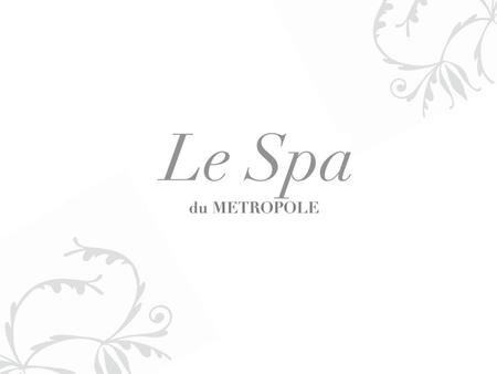 L e Spa du Metropole is tucked away in a quiet corner of the Hotel Metropole Hanoi, overlooking the swimming pool and courtyard. In the heart of Hanoi's.