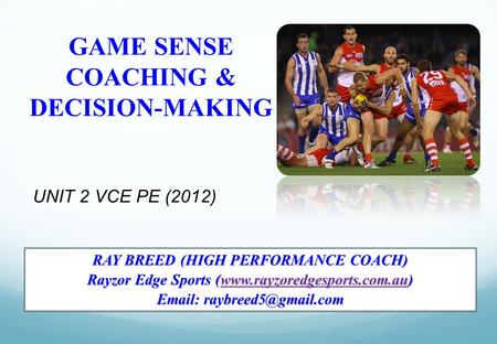 GAME SENSE COACHING & DECISION-MAKING