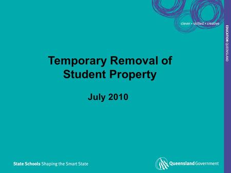 1 Temporary Removal of Student Property July 2010.