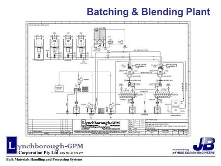 Batching & Blending Plant. From design concept to layouts in our full in house Cad drafting facilities to Project management, commissioning & operator.