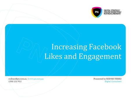 Increasing Facebook Likes and Engagement