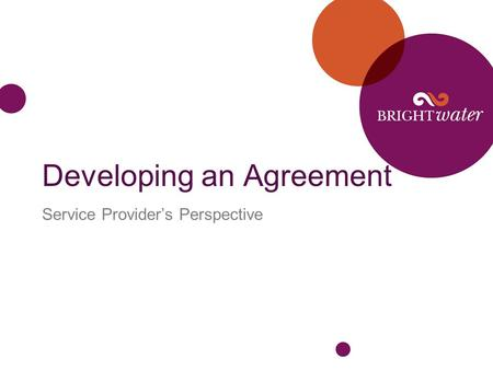 Developing an Agreement Service Provider's Perspective.