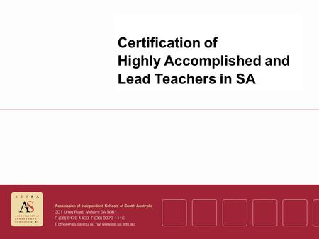 Certification of Highly Accomplished and Lead Teachers in SA.