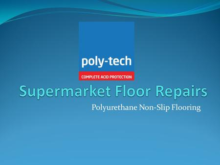 Polyurethane Non-Slip Flooring. Step 1 – Covering of all plant and equipment.