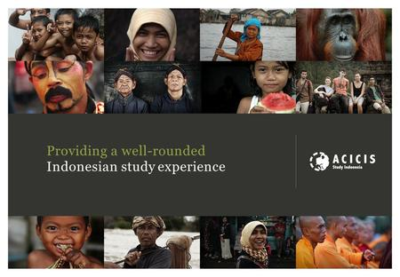 Providing a well-rounded Indonesian study experience.