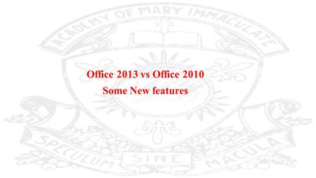 Office 2013 vs Office 2010 Some New features.  The Office Web Apps suite was also updated for Office 2013, introducing additional editing features and.