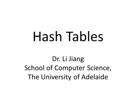 Overview Hash Table Hash Function Hash table ADT operations