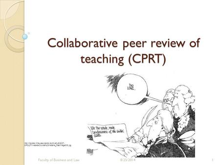 Collaborative peer review of teaching (CPRT) Faculty of Business and Law8/25/20141  8/POL371/website/Course%20Website_files/image003.jpg.