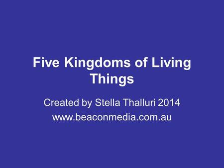 Five <strong>Kingdoms</strong> of Living Things