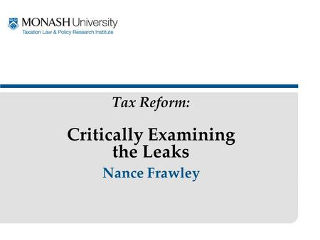Nance Frawley Tax Reform: Critically Examining the Leaks.