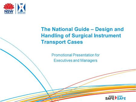 The National Guide – Design and Handling of Surgical Instrument Transport Cases Promotional Presentation for Executives and Managers.