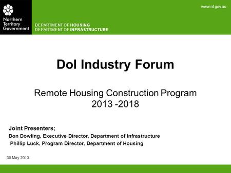 DoI Industry Forum Remote Housing Construction Program