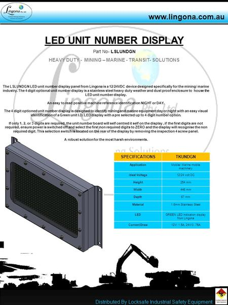 LED UNIT NUMBER DISPLAY Part No- LSLUNDGN HEAVY DUTY - MINING – MARINE - TRANSIT- SOLUTIONS The LSLUNDGN LED unit number display panel from Lingona is.