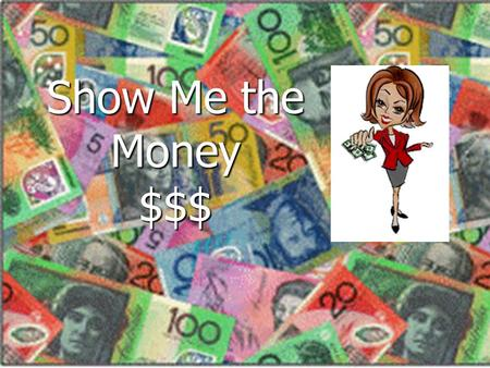 Show Me the Money $$$. Red Jacket Team Builder (3 Active) Jane$2500.00 Jane$2500.00 Mary$2000.00 Mary$2000.00 Suzy$1500.00 Suzy$1500.00 $5000.00 X 2%
