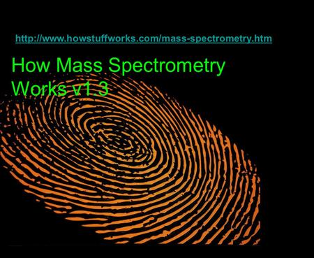 How Mass Spectrometry Works v1.3