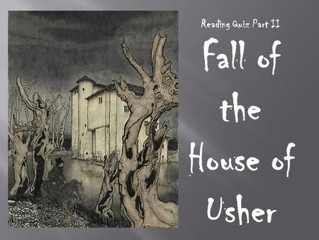 fall house usher 1 Important quotes from the fall of the house of usher helpful for writing essays and understanding the book.