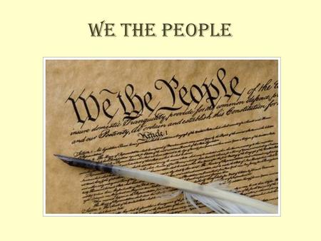 We The People. We come from many places, on this we all agree.