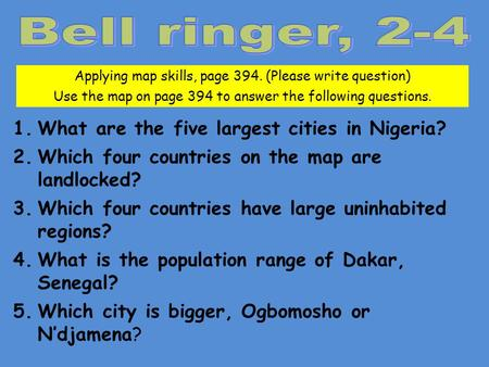 Bell ringer, 2-4 What are the five largest cities in Nigeria?