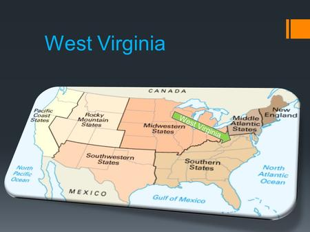 West Virginia. West Virginia is also included in 14 other states Southeast region  Virginia  West Virginia  Maryland  North Carolina  South Carolina.
