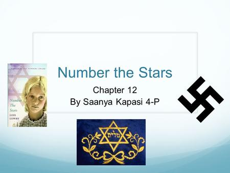 Number the Stars Chapter 12 By Saanya Kapasi 4-P