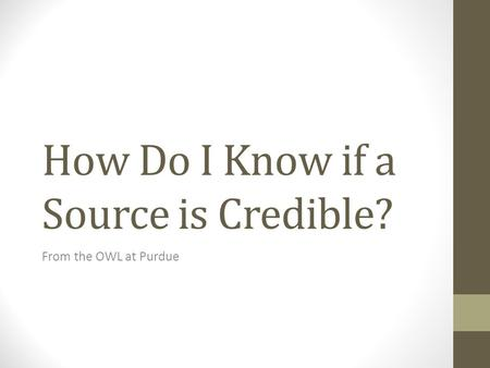How Do I Know if a Source is Credible?