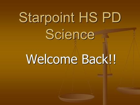 Starpoint HS PD Science Welcome Back!!. Icebreaker.