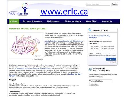 Www.erlc.ca. PD resources are intended for: instructional coaches consultants administrators PLC groups and teachers/ teacher leaders.
