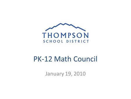 PK-12 Math Council January 19, 2010. Essential Question: How will the new standards implementation affect me as a curriculum leader?