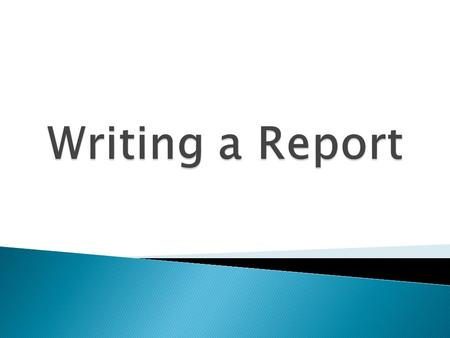 Writing a Report.