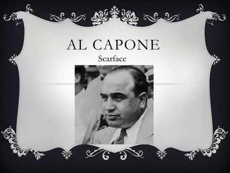 a biography of alphonse capone Biography edit background edit al was born alphonse gabriel capone on january 17, 1899 his parents were italian immigrants teresina zapone (n e raiola) born december 28, 1867, in angri, salerno, and gabriele capone, a barber from castellammare di stabia near naples.