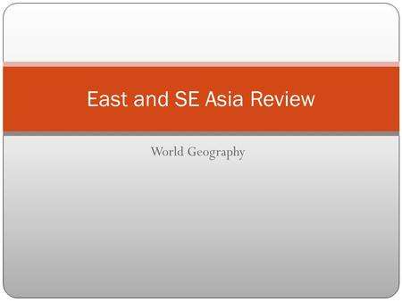 World Geography East and SE Asia Review. Setting up Your Page Take Out a Sheet of Paper Fold it in half then fold it in half again Open It up Label the.