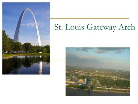 St. Louis Gateway Arch. Looks The base legs are equilateral triangles 60 feet per side Each side at the top is 17 feet wide It is 630 feet tall and 630.