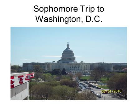 Sophomore Trip to Washington, D.C.. Welcome Introductions Faculty and Staff Attending Documents –Itinerary –Packing List –Room Option.