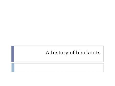 A history of blackouts. Presentation 69 yo man with a history of blackouts BIBA to ED following loss of consciousness and partial seizure. Now stable,