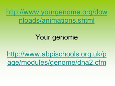 nloads/animations.shtml  nloads/animations.shtml Your genome
