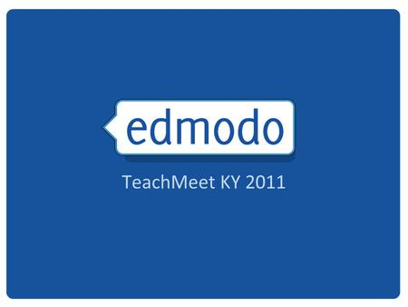 TeachMeet KY 2011. 2 Free social learning network for teachers, students, schools and districts Safe and easy way to connect Exchange ideas Share content.