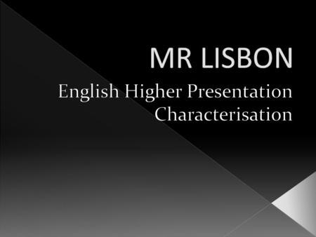  Mr Lisbon is a weak character in contrast to his strict, strong willed wife.  He seems to have become more feminine then masculine due to living with.
