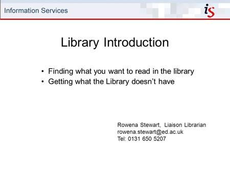 Library Introduction Finding what you want to read in the library