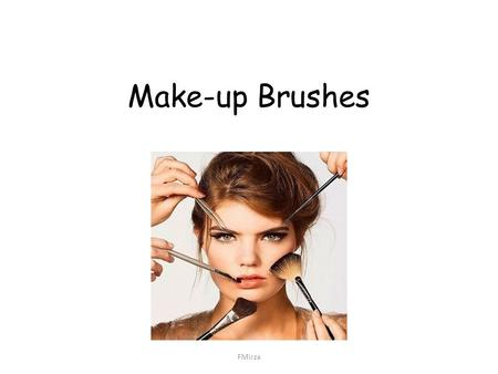 Make-up Brushes FMirza.