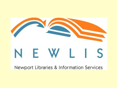 NEWLIS Learning to work together in Newport UC&R (Wales) 11 February 2005.