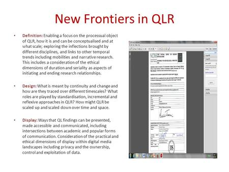 New Frontiers in QLR Definition: Enabling a focus on the processual object of QLR, how it is and can be conceptualised and at what scale; exploring the.