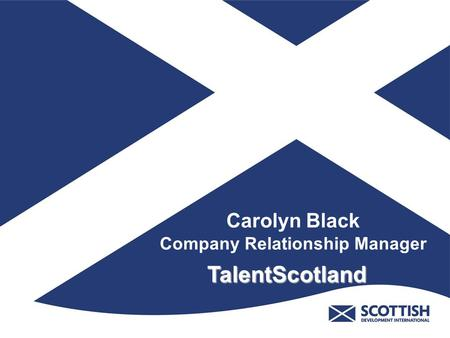 Carolyn Black Company Relationship Manager TalentScotland.
