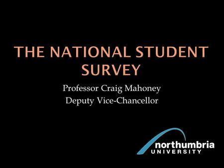 Professor Craig Mahoney Deputy Vice-Chancellor.
