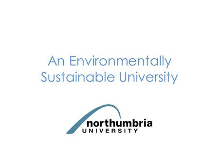 An Environmentally Sustainable University. An impact has a strong affect on something, it can be positive or negative affect. Our environment is the conditions.