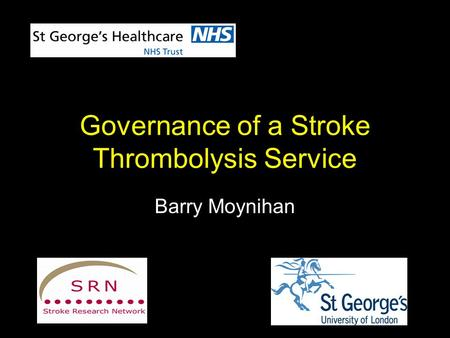 Governance of a Stroke Thrombolysis Service