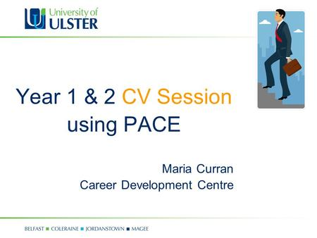 Year 1 & 2 CV Session using PACE Maria Curran Career Development Centre.
