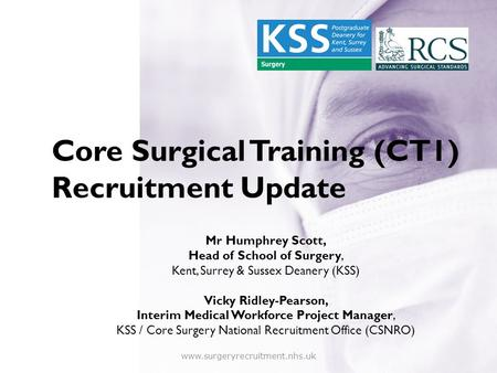 Core Surgical Training (CT1) Recruitment Update